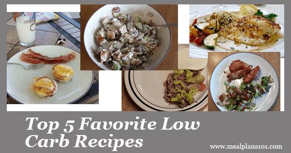 101 Healthy Low Carb Recipes  Top 5 Favorite Low Carb Recipes