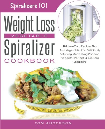 101 Healthy Low Carb Recipes  pare price to spiral slicer recipe book