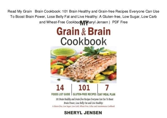 101 Healthy Low Carb Recipes  Read My Grain Brain Cookbook 101 Brain Healthy and Grain