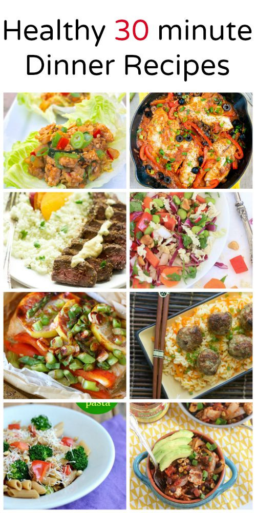 30 Minute Meals Healthy  Healthy 30 Minute Dinner Recipes