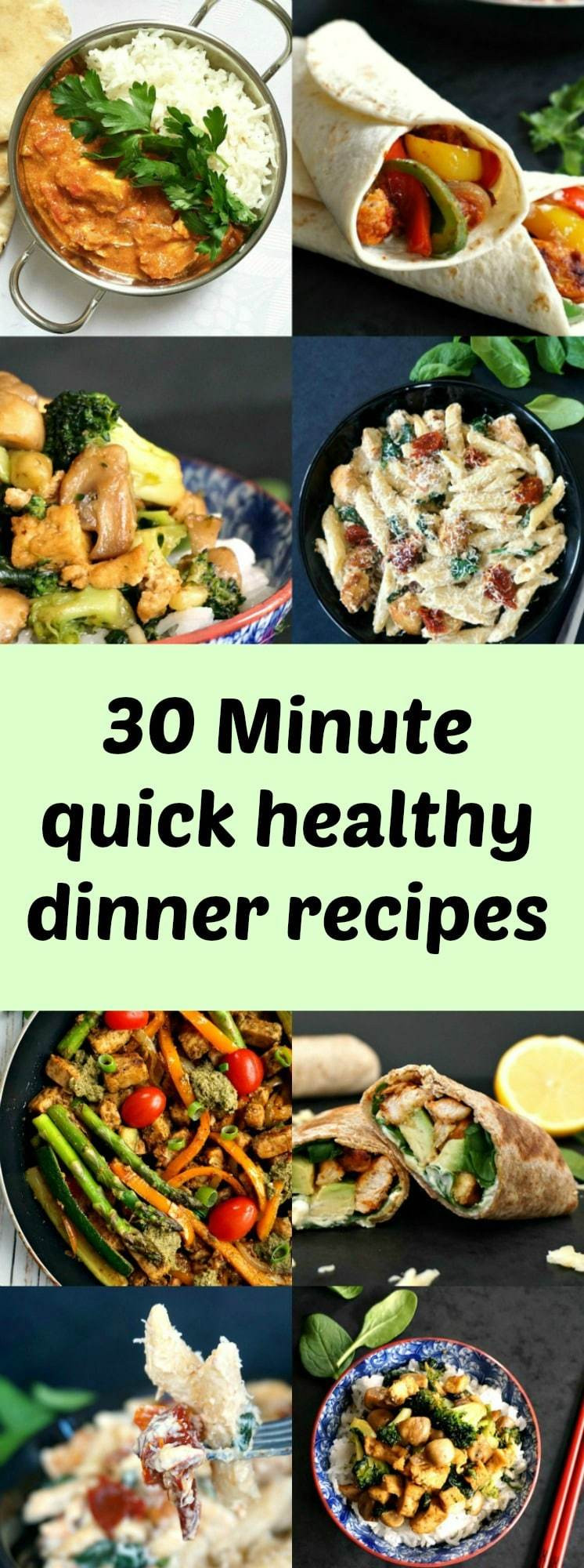30 Minute Meals Healthy  30 minute quick healthy dinner recipes you can t miss