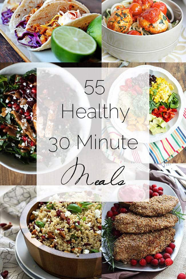 30 Minute Meals Healthy  Healthy 30 Minute Meals Roundup