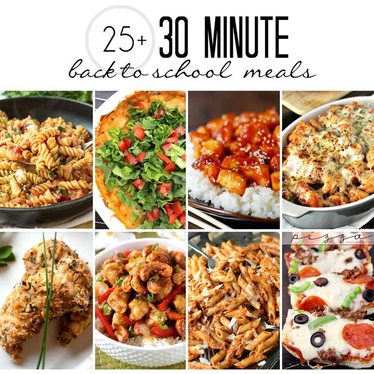 30 Minute Meals Healthy  25 30 Minute Meals Perfect for Back to School Yummy