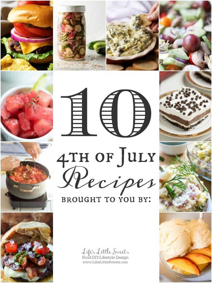 4Th Of July Appetizers And Side Dishes  10 4th of July Recipes Appetizers Dinner BBQ Desserts