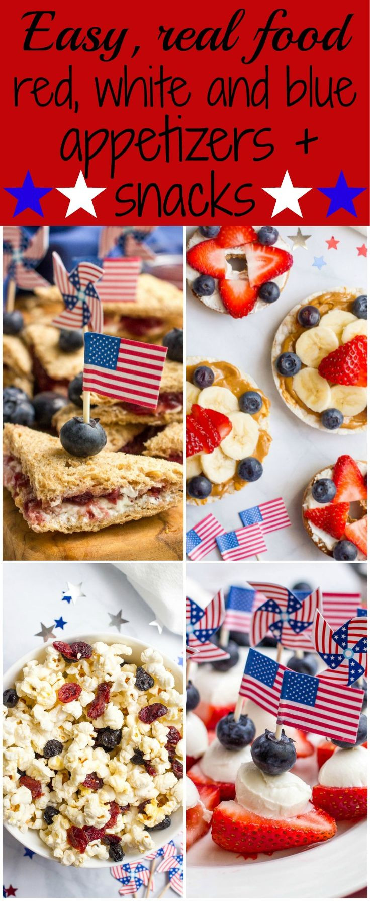 4Th Of July Recipes Red White And Blue Appetizers  3 easy red white and blue July 4th appetizers