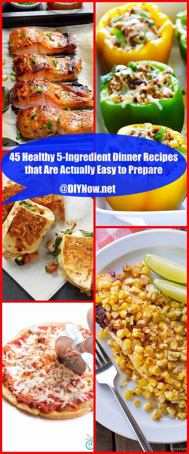 5 Ingredient Healthy Dinners  45 Healthy 5 Ingre nt Dinner Recipes that Are Actually