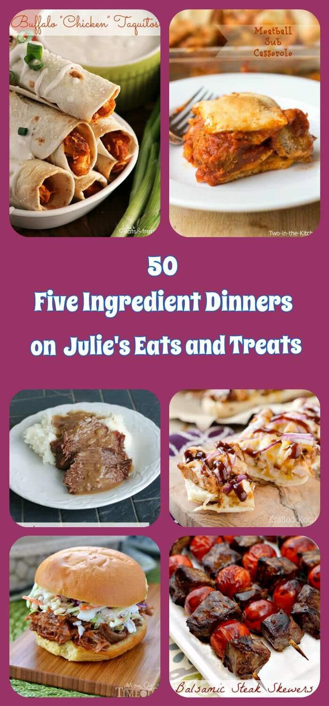 5 Ingredient Healthy Dinners  50 Five Ingre nt Dinner Recipes Julie s Eats & Treats