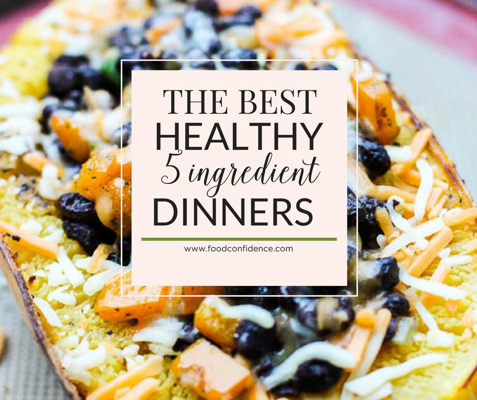 5 Ingredient Healthy Dinners  The Best Healthy 5 Ingre nt Dinners