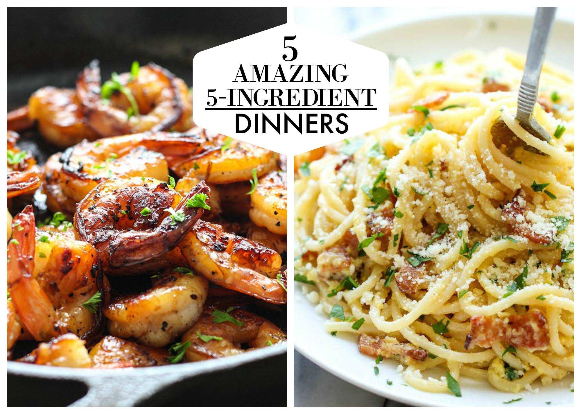 5 Ingredient Healthy Dinners  5 Easy Five Ingre nt Dinners
