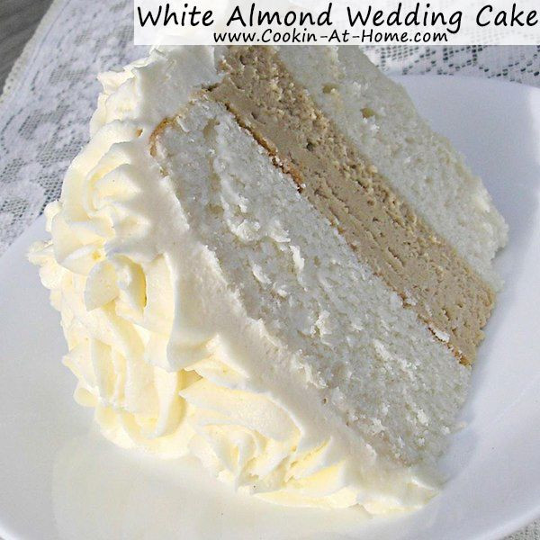 Almond Wedding Cake Recipe  1000 images about Cooking At Home on Pinterest