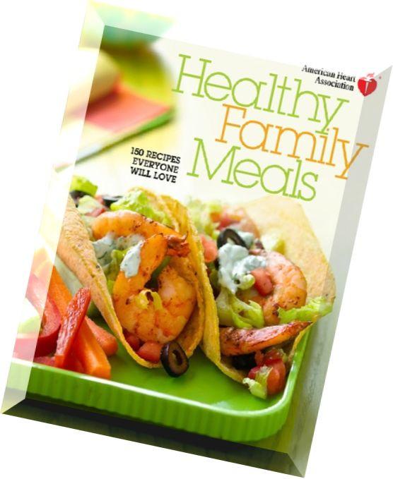 American Heart Association Heart Healthy Recipes  Download American Heart Association Healthy Family Me 150
