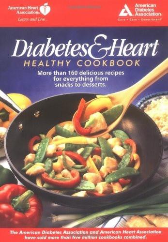 American Heart Association Heart Healthy Recipes  Diabetes and Heart Healthy Cookbook $8 99