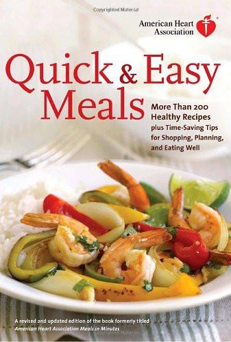 American Heart Association Heart Healthy Recipes  [Download PDF] American Heart Association Quick & Easy