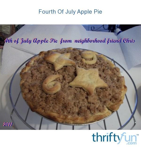 Apple Pie 4Th Of July  Fourth July Apple Pie