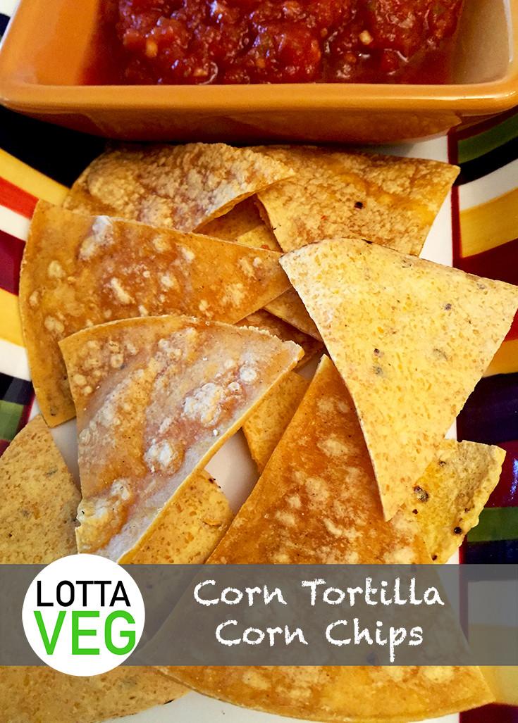 Are Corn Tortillas Healthy  Corn Tortilla Corn Chips Healthy Alternative to Processed