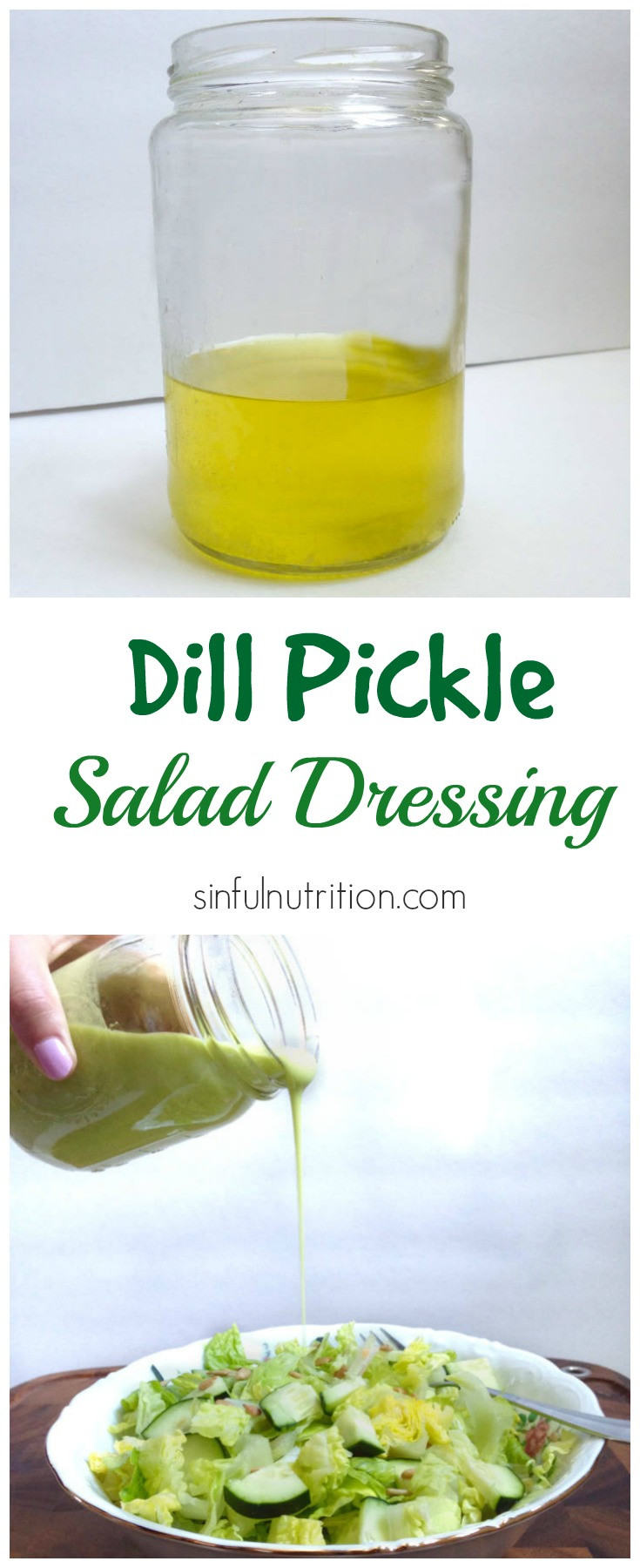 Are Dill Pickles Healthy  Creamy Dill Pickle Dressing Sinful Nutrition