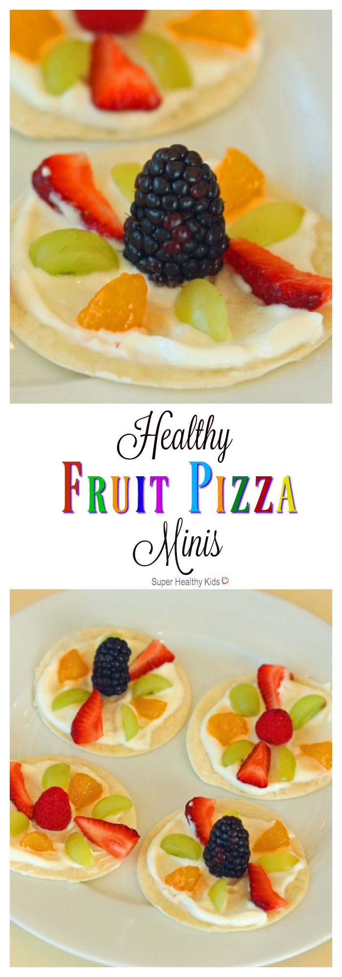 Are Fruit Snacks Healthy  Healthy Fruit Pizza Minis