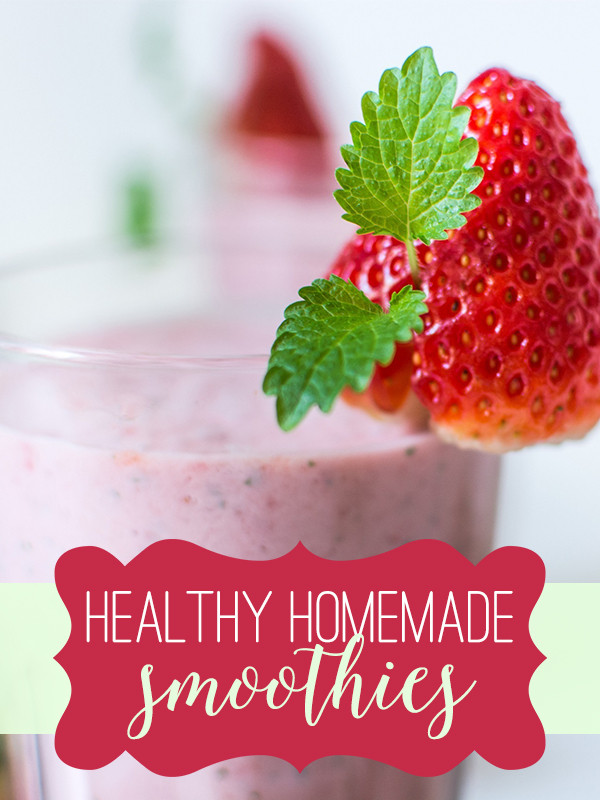 Are Homemade Smoothies Healthy  9 Healthy Homemade Smoothie Recipes Everything Pretty