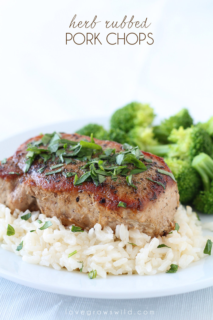 Are Pork Chops Healthy  Herb Rubbed Pork Chops Love Grows Wild