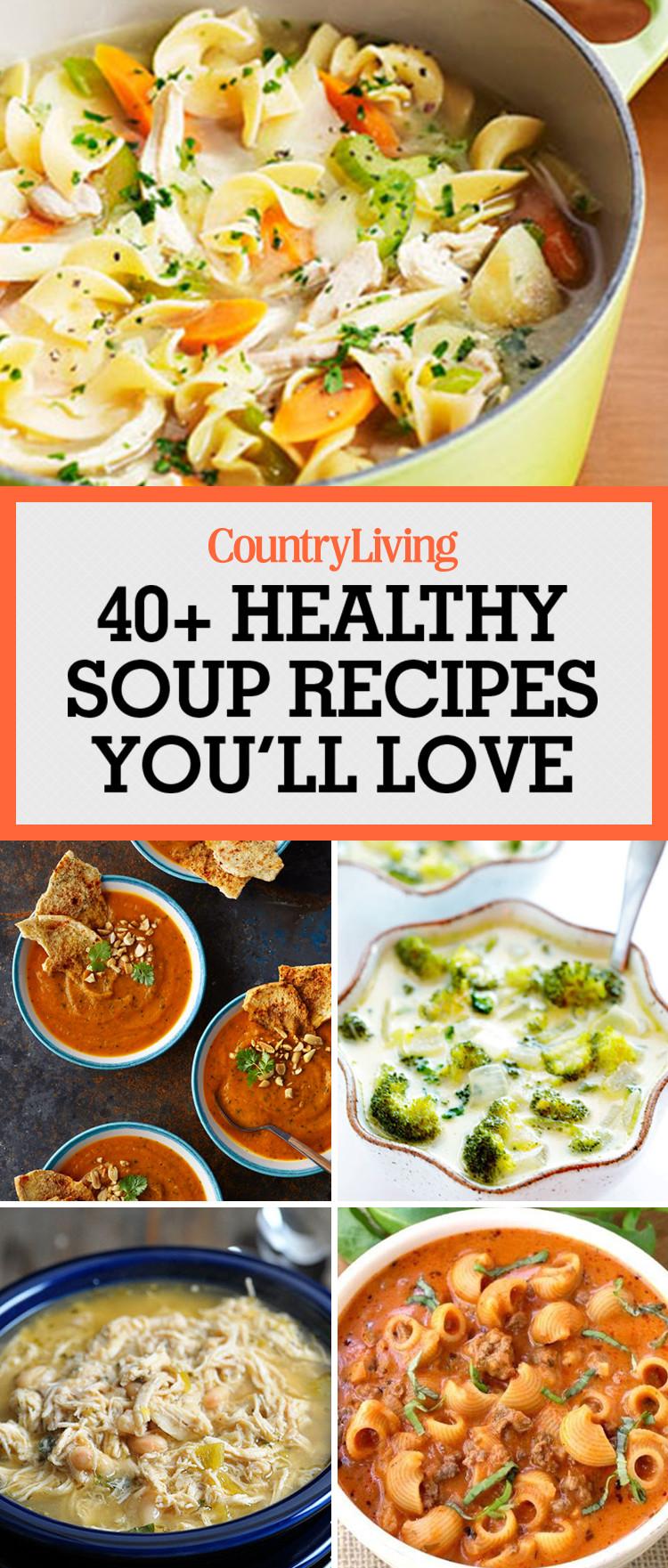 Are Soups Healthy  49 Best Healthy Soup Recipes Quick & Easy Low Calorie Soups