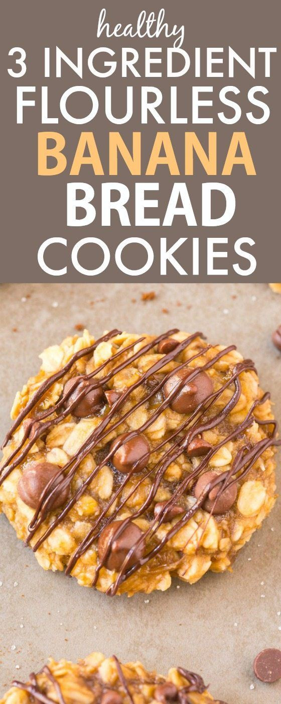 Banana Bread Cookies Healthy  Healthy THREE Ingre nt FLOURLESS Banana Bread Cookies