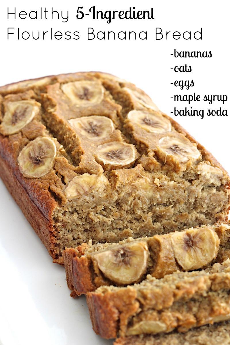 Banana Oat Bread Recipe Healthy  Healthy 5 Ingre nt Flourless Banana Bread