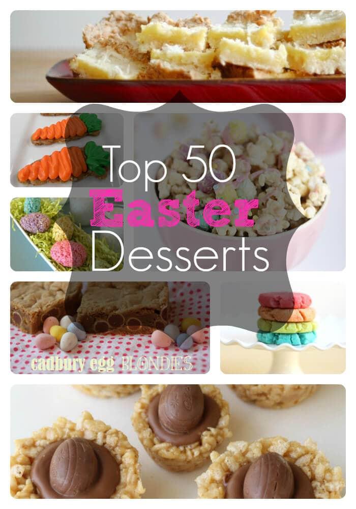Best Easter Desserts  Top 50 Easter Desserts I Heart Nap Time