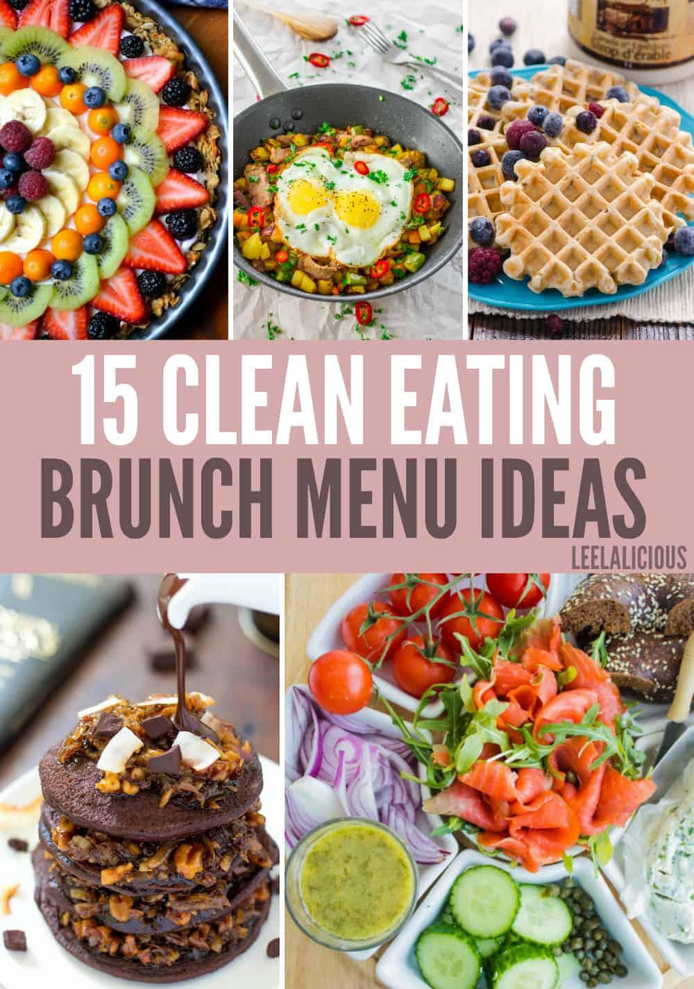 Best Easter Dinner Menu  15 Best Clean Eating Brunch Menu Ideas – LeelaLicious
