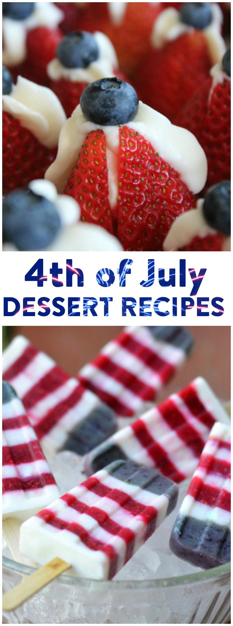 Best Fourth Of July Desserts  The Best 4th July Dessert Recipes A Little Craft In