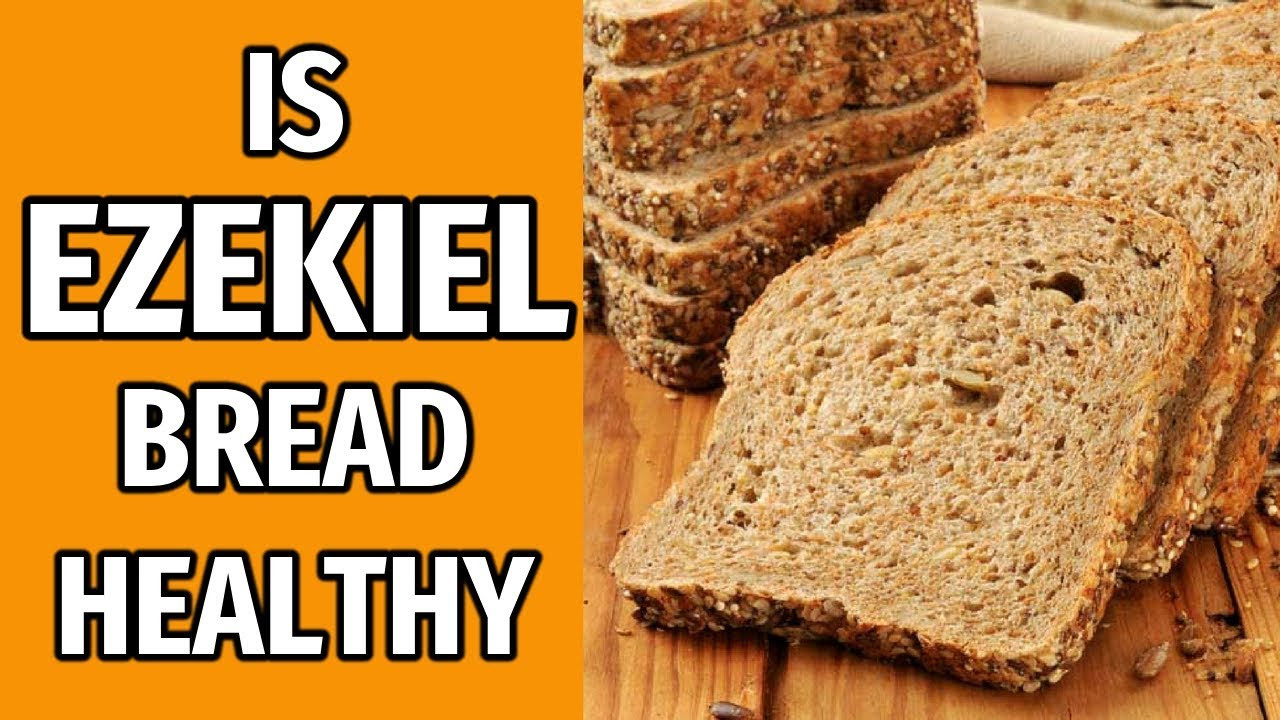 Best Healthy Bread To Buy  Is Ezekiel Bread Healthy Ingre nts & Nutrition NOT