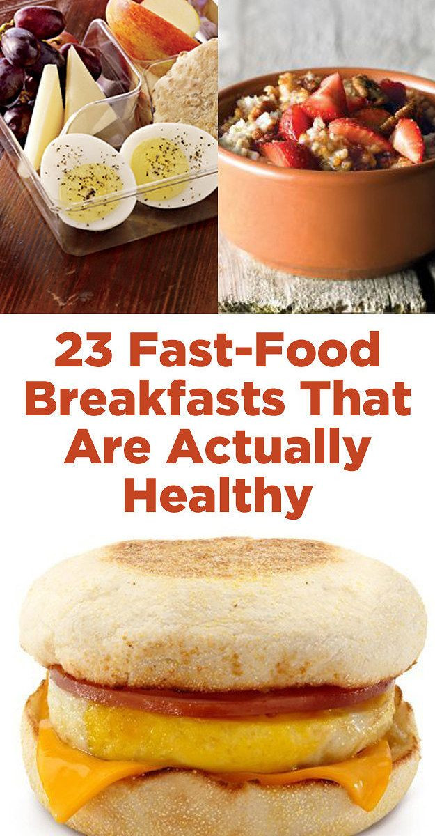 Best Healthy Fast Food Breakfast  23 Fast Food Breakfasts That Are Actually Healthy