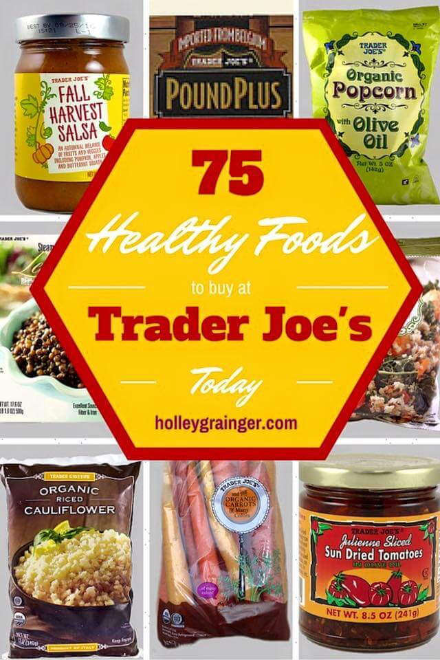 Best Healthy Snacks At Trader Joe'S  Healthy Foods to Buy at Trader Joe s