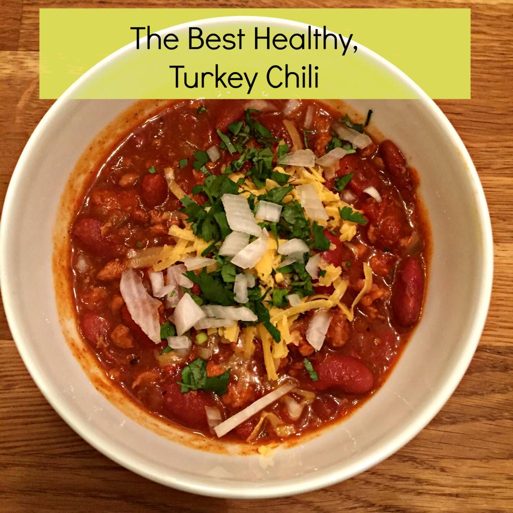 Best Healthy Turkey Chili Recipe  The Best Healthy Turkey Chili Recipe My Healthy Happier