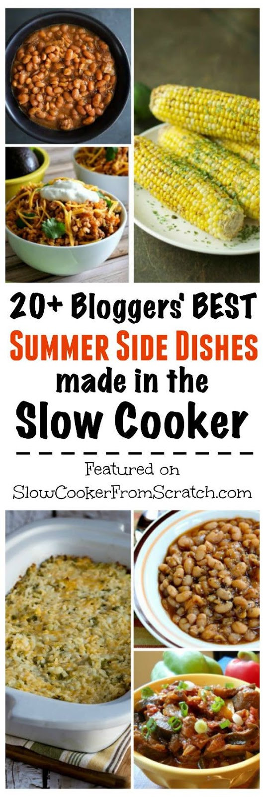 Best Summer Side Dishes  Slow Cooker from Scratch 20 Bloggers Best Summer Side