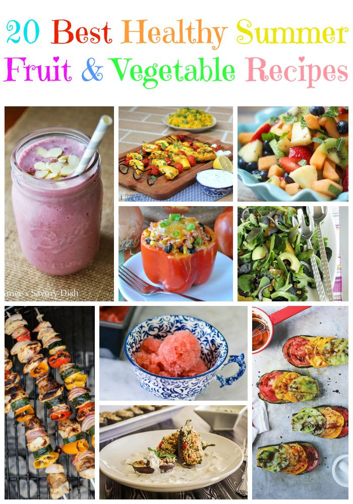 Best Summer Vegetarian Recipes  The Best 20 Healthy Summer Fruit and Ve able Recipes