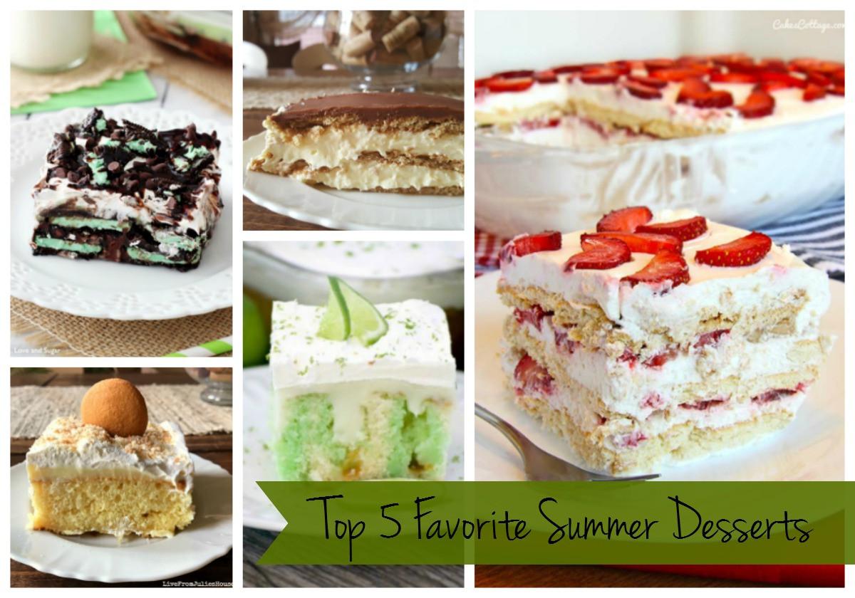 Best Summertime Desserts  My Top 5 Favorite Summer Desserts Live from Julie s House