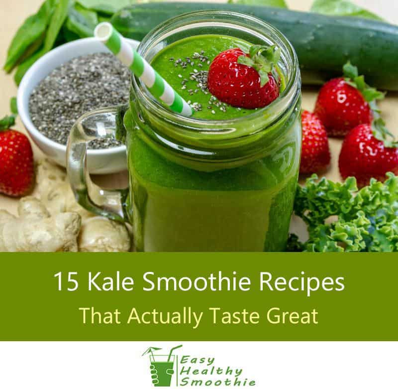 Best Tasting Healthy Smoothies  15 Kale Smoothie Recipes That Actually Taste Great