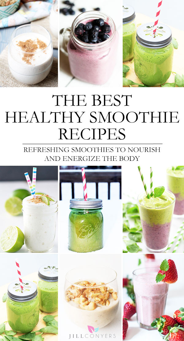 Best Tasting Healthy Smoothies  The Best Healthy Smoothie Recipes That Nourish and