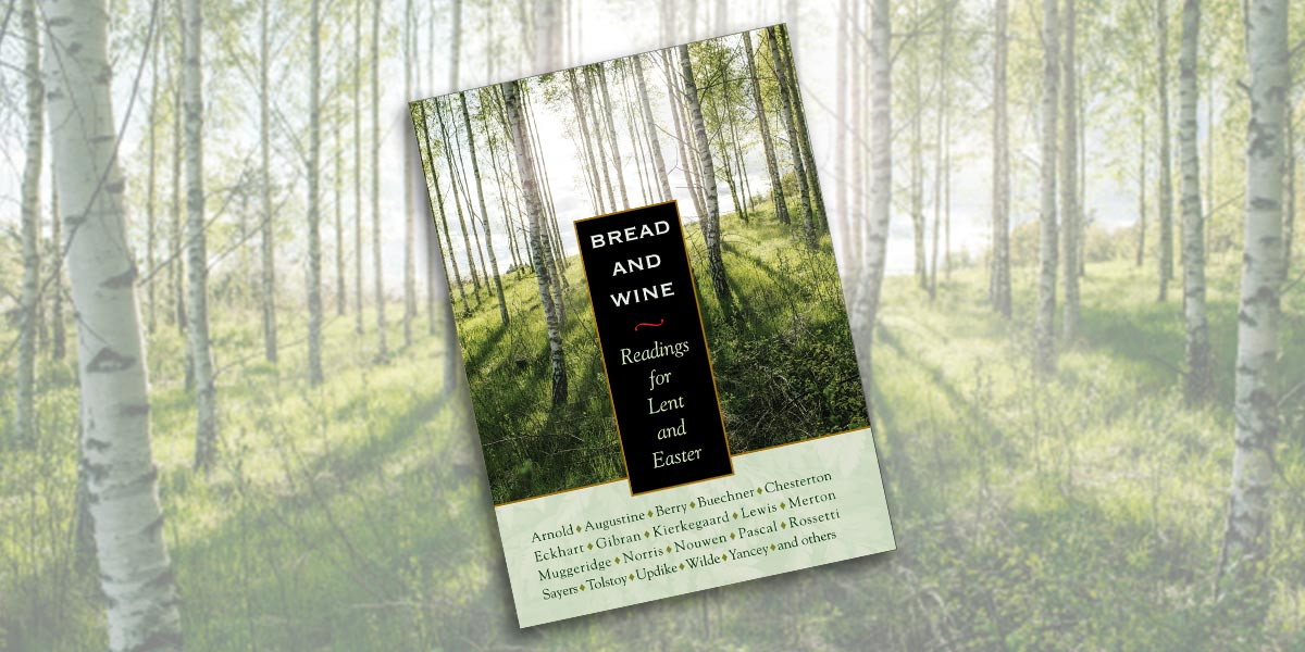 Bread And Wine Readings For Lent And Easter  Bread and Wine Readings for Lent and Easter by Arnold