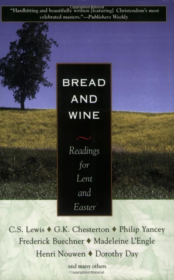 Bread And Wine Readings For Lent And Easter  1000 images about LENT on Pinterest