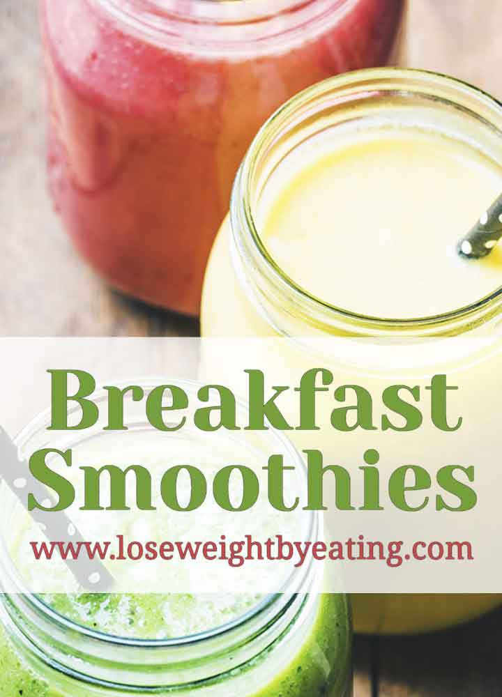 Breakfast Healthy Smoothies  Breakfast Smoothies 10 Healthy Recipes for Weight Loss