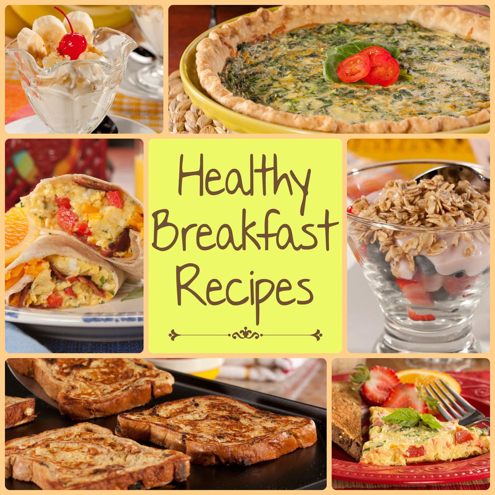 Breakfast Recipes Healthy  12 Healthy Breakfast Recipes