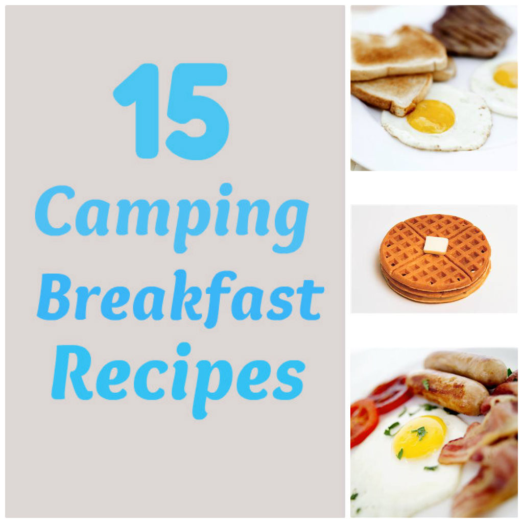Camping Breakfast Recipes  Life With 4 Boys 15 Camping Breakfast Recipes