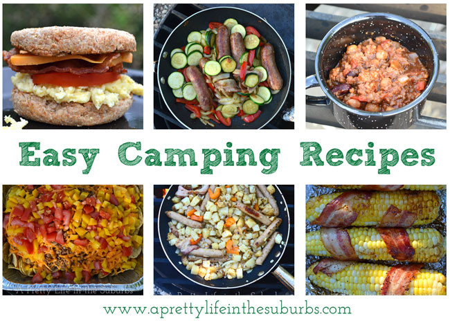 Camping Dinner Ideas  Easy & Delicious Camping Recipes A Pretty Life In The