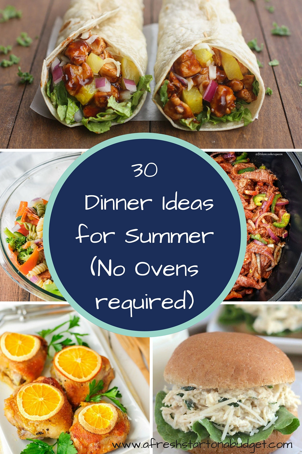 Cheap Easy Summer Dinners  Over 30 Dinner ideas for summer No Ovens required A
