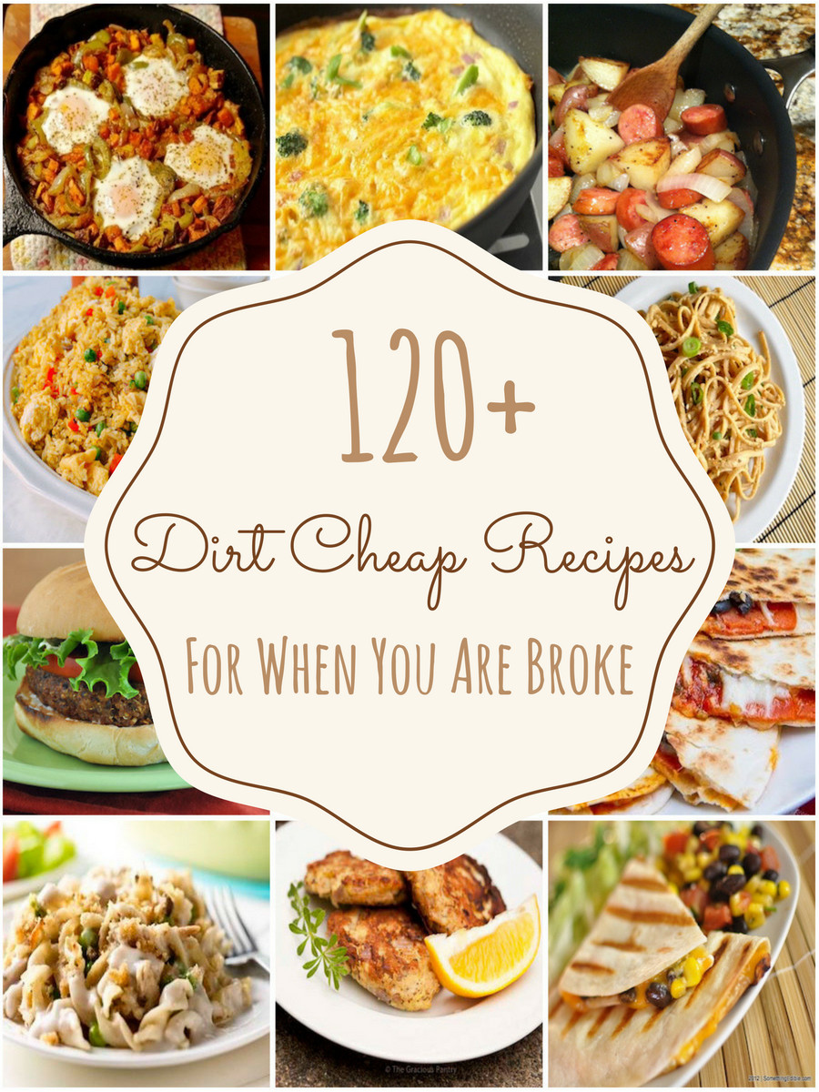 Cheap Healthy Dinners For 2  150 Dirt Cheap Recipes for When You Are Really Broke