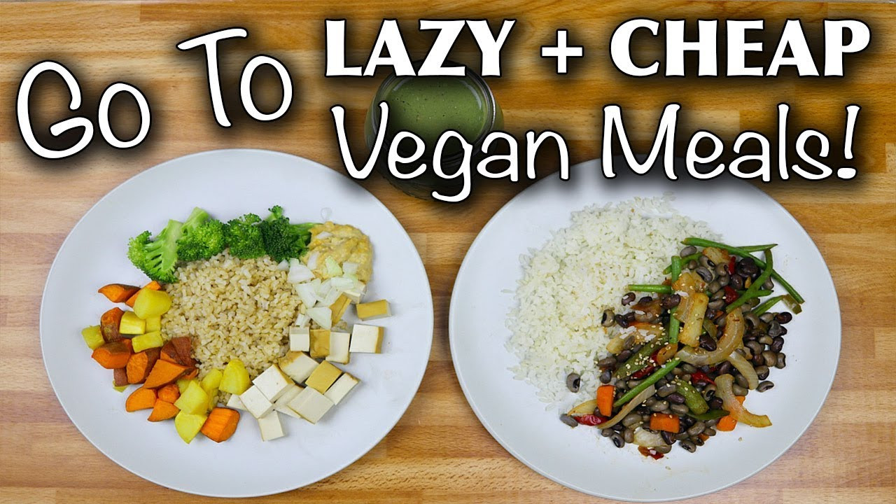 Cheap Healthy Dinners For Two  My GO TO Healthy Vegan Meals 2 Cheap & Lazy breakfast