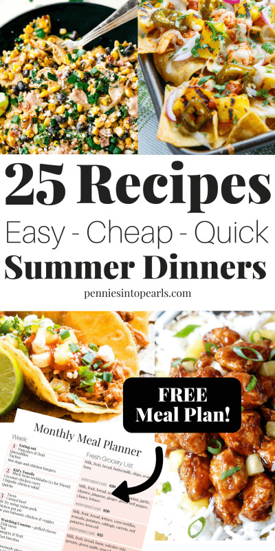 Cheap Summer Dinners  20 Easy Summer Dinner Recipes You Can Make for Your Family