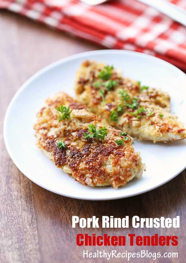 Chicken Tenders Healthy Recipes  Pork Rind Crusted Chicken Tenders