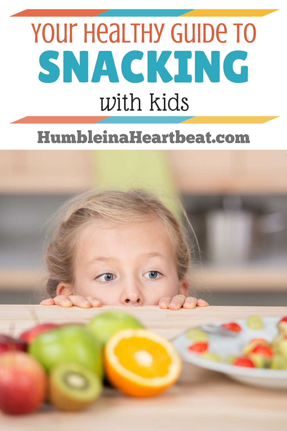 Childrens Healthy Snacks  Your Guide to Successful Healthy Snacking with Kids